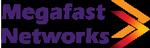 Megafast Networks